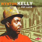 Pot Luck by Wynton Kelly