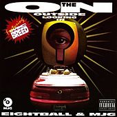 On The Outside Looking In by 8Ball and MJG