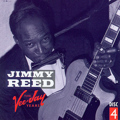 The Vee-Jay Years CD 4 by Jimmy Reed