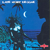 Late Night Reggae by Various Artists
