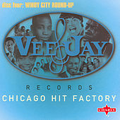 Chicago Hit Factory CD 4 by Various Artists