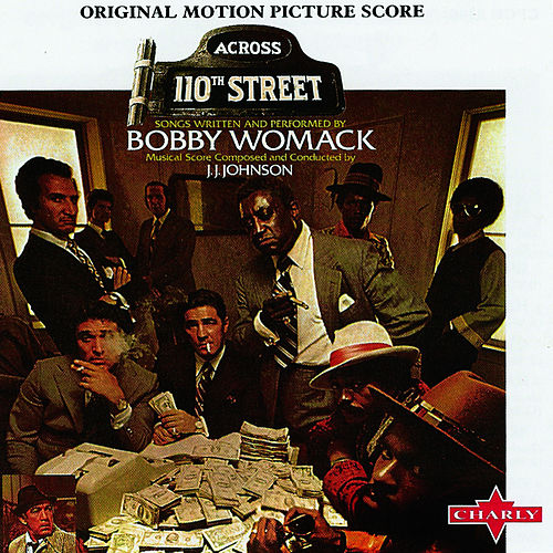 Across 110th Street by Bobby Womack