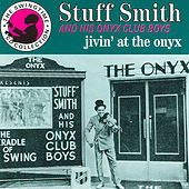 Jivin' At The Onyx by Stuff Smith