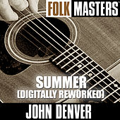 Folk Masters: Summer (Digitally Reworked Versions) by John Denver