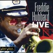 Freddie Hubbard Live by Freddie Hubbard