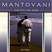 The Way We Were Vol. 2 by Mantovani