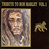 Tribute To Bob Marley Vol 1 by Various Artists