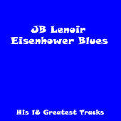 Eisenhower Blues by J.B. Lenoir