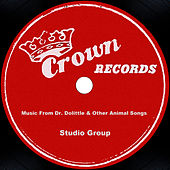 Music From Dr. Dolittle & Other Animal Songs by Studio Group