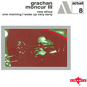 New Africa - One Morning I Woke Up Very Early by Grachan Moncur III