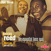 The Essential Boss Man CD 3 by Jimmy Reed