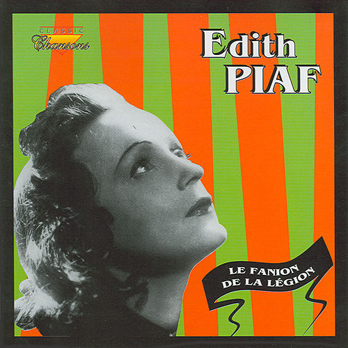 Le Fanion De La Legion by Edith Piaf