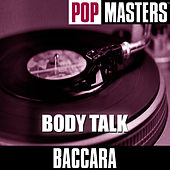 Pop Masters: Body Talk by Baccara