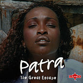 The Great Escape by Patra