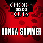 Choice Disco Cuts by Donna Summer