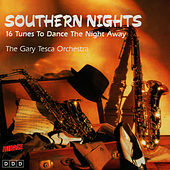 Southern Nights by The Gary Tesca Orchestra
