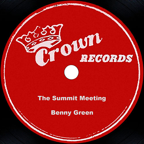 The Summit Meeting by Benny Green