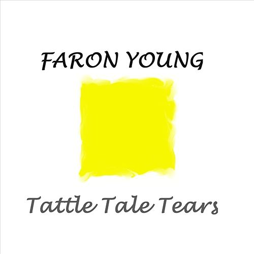 Tattle Tale Tears by Faron Young