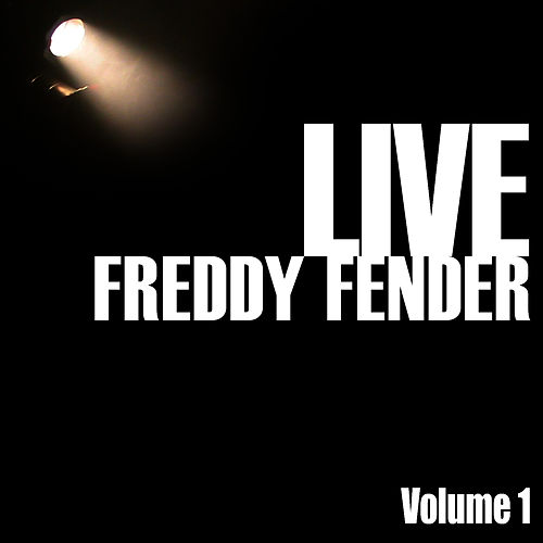Freddy Fender Live, Vol. 1 by Freddy Fender