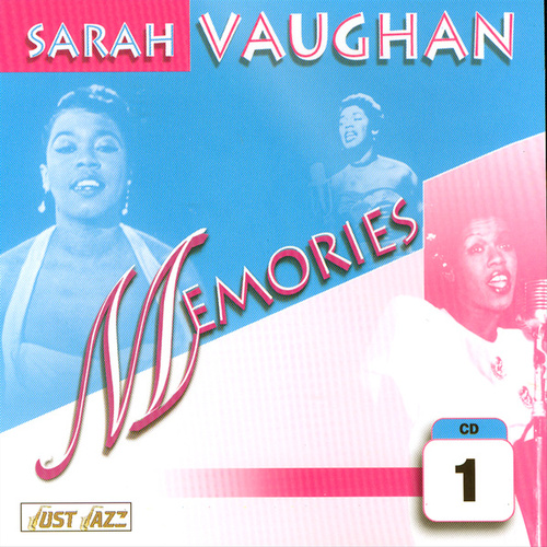 Memories Vol. 1 by Sarah Vaughan