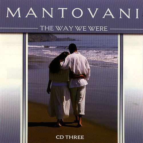 The Way We Were Vol. 3 by Mantovani