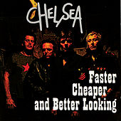 Faster, Cheaper and Better Looking by Chelsea