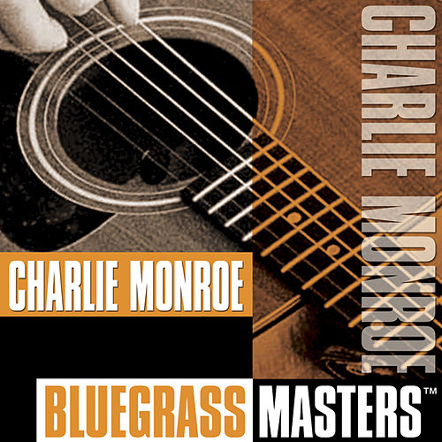 Bluegrass Masters by Charlie Monroe