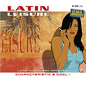 Latin Leisure Volume 2 by Various Artists