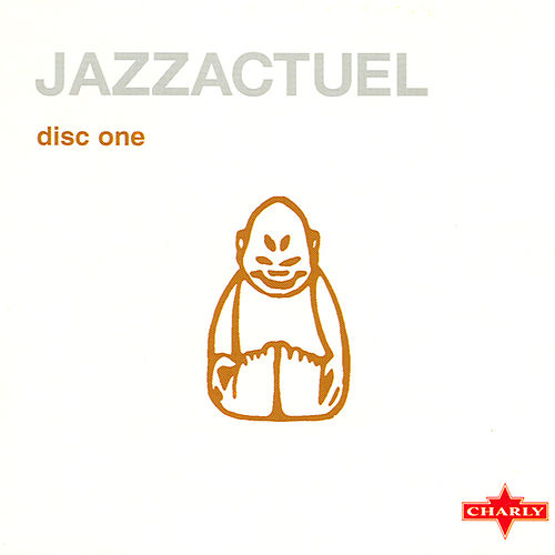 Jazzactuel CD1 by Various Artists