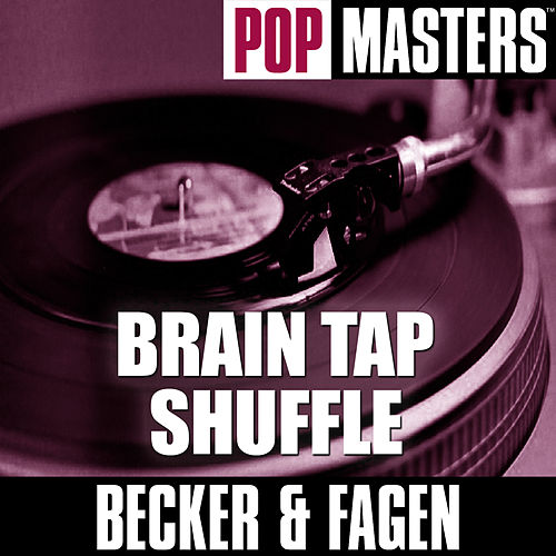 Pop Masters: Brain Tap Shuffle by Donald Fagen