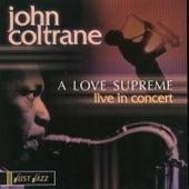 A Love Supreme: Live In Concert by John Coltrane