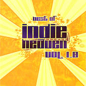 Best of IndieHeaven, Vol. 1.0 by Various Artists