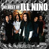 The Best Of Ill Nino by Ill Niño