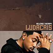 Release Therapy by Ludacris