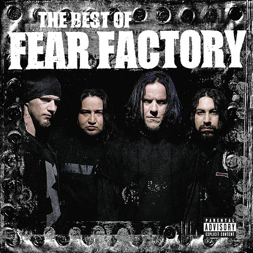 The Best Of Fear Factory von Fear Factory