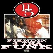 Fiendin' 4 Tha Funk by 11/5