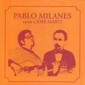 Canta a Jose Marti by Pablo Milanés