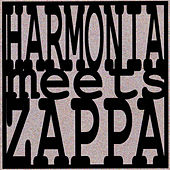 Harmonia Meets Zappa by Harmonia Ensemble