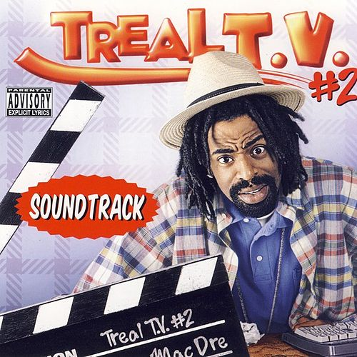 Mac Dre presents Treal TV #2 by Various Artists
