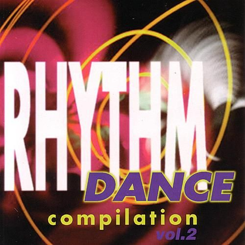 Rhythm Dance Compilation Vol. 2 by Various Artists