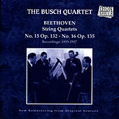 String Quartets Op. 132 and 135 by Busch Quartet