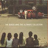 The Guess Who: The Ultimate Collection by The Guess Who