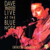 Live At The Blue Note by Dave Valentin