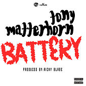 Battery - Single by Tony Matterhorn