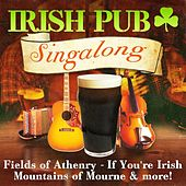 Irish Pub Singalong by Various Artists