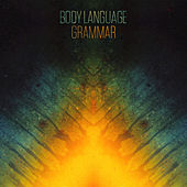 Grammar by Body Langauge