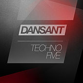 Dansant Techno Five by Various Artists