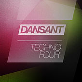 Dansant Techno Four by Various Artists