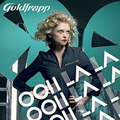 Ooh La La (Radio Edit) von Goldfrapp