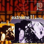 From I Extreme II Another (Deluxe Bonus Edition) by II D Extreme